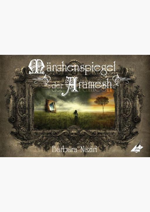 Naziri, Barbara - Märchenspiegel der Aramesh