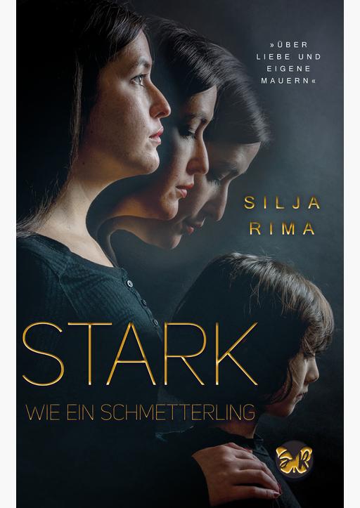Rima, Silja - Stark wie ein Schmetterling