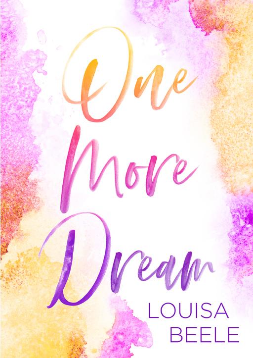Beele, Louisa - One more Dream